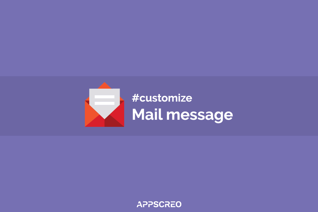How to customize the mail message 1