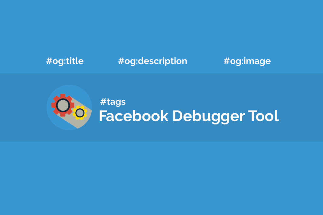What is Facebook Debugger Tool? 1
